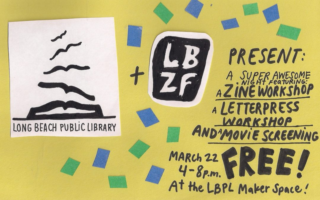 LBZF + LBPL: Letterpress/Zine Workshop and Movie Night!